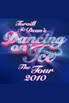 Dancing on Ice - O2 Arena London