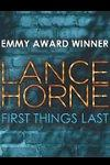 Lance Horne - First Things Last