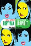 Ruby Wax - Losing It