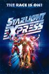 Starlight Express - Edinburgh