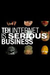 Teh Internet Is Serious Business